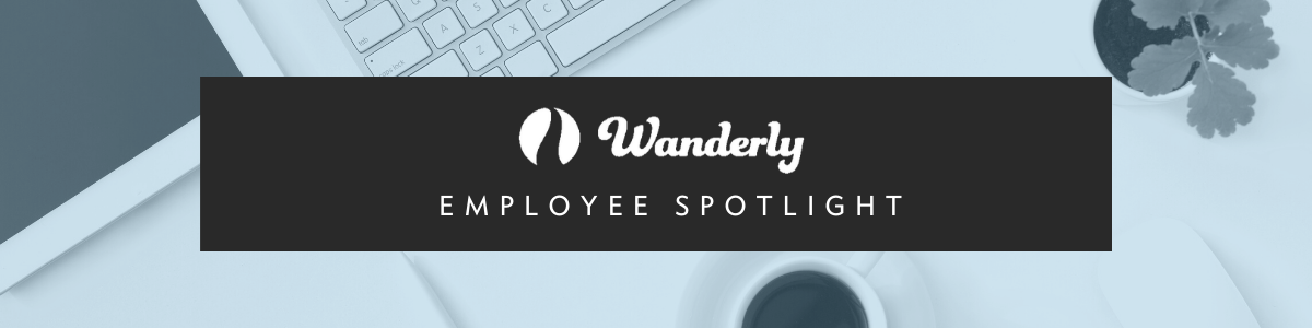 Wanderly Travel Nurse Employee Spotlight